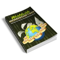 Worldwide Membership Cash PLR Ebook